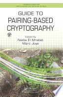 Guide to Pairing Based Cryptography