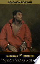Twelve Years a Slave (+Bonus Content) [ILLUSTRATED]