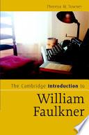 The Cambridge Introduction to William Faulkner