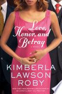 Love  Honor  and Betray
