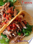 Tacos   Easy Mexican Taco Recipes