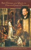 Bart Ehrman and the Quest of the Historical Jesus of Nazareth