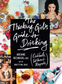 The Thinking Girl S Guide To Drinking