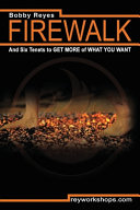 Firewalk and Six Tenets to GET MORE of WHAT YOU WANT Book PDF