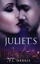 Juliet s Kiss