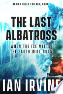 The Last Albatross : life after global warming? the...
