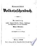 Romantisches Volkstaschenbuch. Hrsg. von J. R. Berger