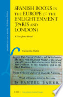 Spanish Books In The Europe Of The Enlightenment Paris And London