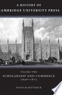 A History of Cambridge University Press: Volume 2, Scholarship and Commerce, 1698-1872