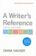 A Writer's Reference with 2009 MLA and 2010 APA Updates