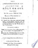 The Unpardonable Sin Against the Holy Ghost     Briefly Discoursed Of  Etc Book PDF