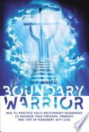 Boundary Warrior
