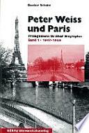Peter Weiss und Paris  1947 1966