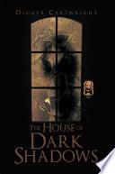 House Of Dark Shadows Pdf/ePub eBook