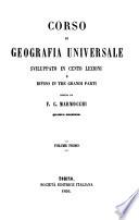 Corso Di Geografia Universale Sviluppato in Cento Lezioni E Diviso in Tre Grande Parti