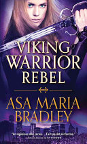 Viking Warrior Rebel : and pulse-pounding action paranormal romance after a...