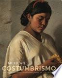 Mexican Costumbrismo