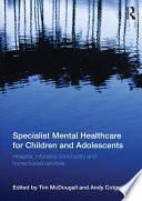 download ebook specialist mental healthcare for children and adolescents pdf epub