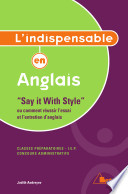 L'Indispensable en anglais « Say it with style »