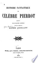 Histoire fantastique du c  l  bre Pierrot