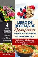 Libro De Recetas De Bypass Gastrico Guia De Recuperacion De La Cirugia Bariatrica