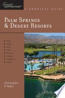 Explorer's Guide Palm Springs & Desert Resorts: A Great Destination