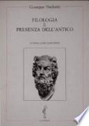Filologia e presenza dell antico