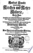 Gottfried Arnolds unpartheyische Kirchen- und Ketzer-Historie
