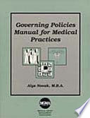 Governing Policies Manual For Medical Practices