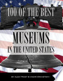 100 of the Best Museums In the United States