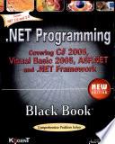 Net Programming Black Book  New Edition  Covering C  2005  Vb 2005  Asp Net And  Net Framework