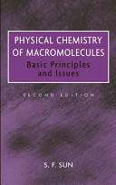 Physical Chemistry of Macromolecules: Basic Principles and Issues