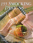 155 Smocking Designs : the delights of embroidering onto pleated fabric,...