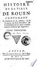 Histoire de la ville de Rouen    par Farin  Nouvelle   dition  revue  corrig  e et augment  e   Par Jean Le Lorrain