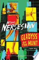 Gladyss of the Hunt Book PDF