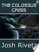 The Colossus Crisis