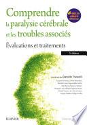 Comprendre la paralysie c  r  brale et les troubles associ  s