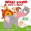 What Sound Does It Make  Book PDF