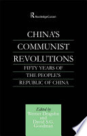 China s Communist Revolutions