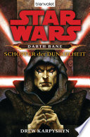 Star Wars  Darth Bane  Sch  pfer der Dunkelheit