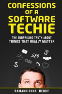Confessions of a Software Techie