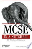 Mcse Windows 2000 Exams In A Nutshell