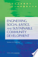 Engineering  Social Justice  and Sustainable Community Development