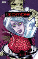iZombie Vol. 3: Six Feet Under & Rising by Chris Roberson