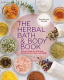 The Herbal Bath   Body Book