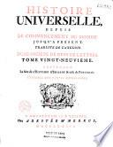 Histoire universelle depuis le commencement du Monde  jusqu    pr  sent   Traduite de l Anglois d une Soci  t   de Gens de Lettres