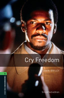 Oxford Bookworms Library Stage 6 Cry Freedom