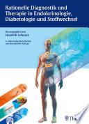 Rationelle Diagnostik und Therapie in Endokrinologie  Diabetologie und Stoffwech