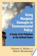 Using Marginal Damages in Environmental Policy