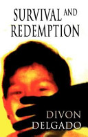 Survival and Redemption